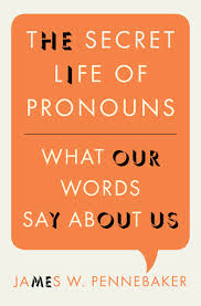 Book Review: The Secret Life of Pronouns by James W. Pennebaker